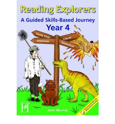 Reading Explorers: Year 4: A Guided Skills-based Journey