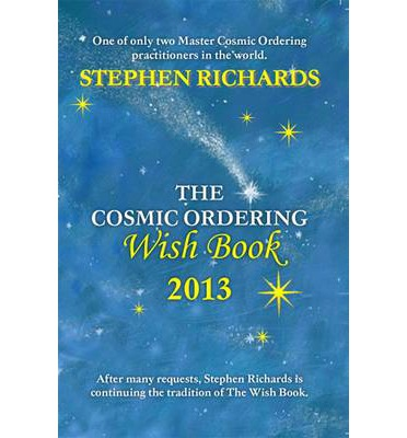 The Cosmic Ordering Wish Book 2013