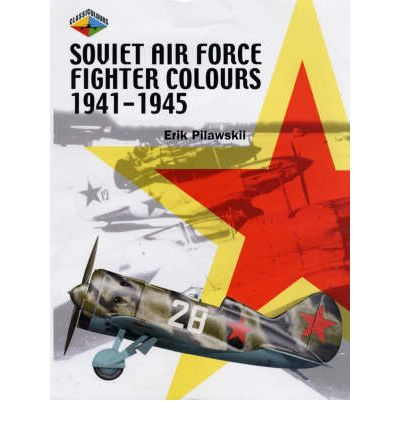Soviet Air Force Fighter Colours 1941-45