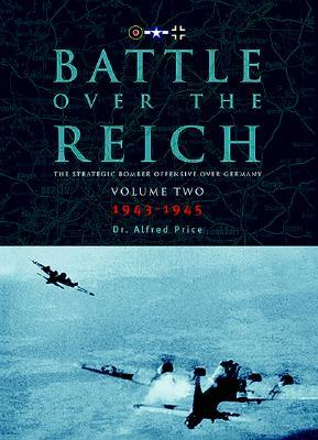 Battle Over the Reich: November 1943 - May 1945 v. 2