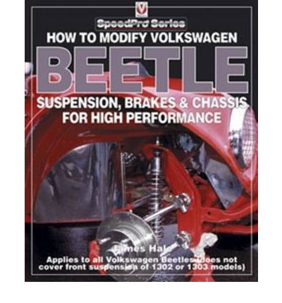 How to Modify Volkswagen Beetle Chassis, Suspension & Brakes for High Performance