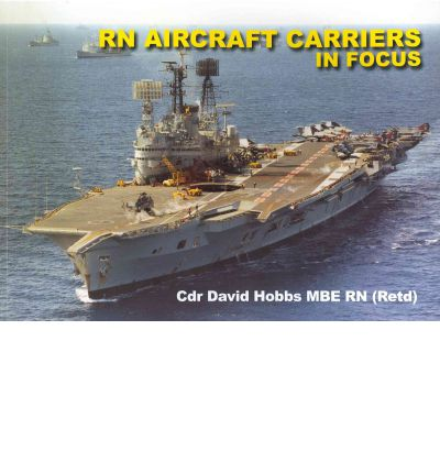Royal Navy Aircraft Carriers in Focus