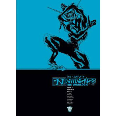The Complete Nemesis the Warlock: Bk. 3
