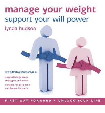Manage Your Weight : Support Your Will Power