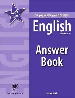 So You Really Want to Learn English: Answer Book Book 2