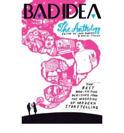 Bad Idea Anthology