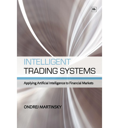 Intelligent trading systems applying artificial intelligence to financial markets pdf