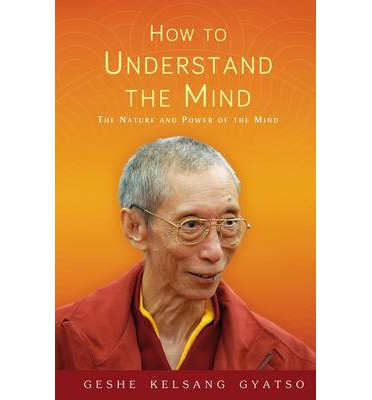 How to Understand the Mind : The Nature and Power of the Mind