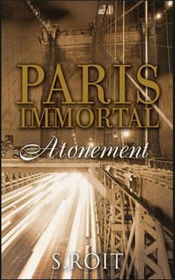 Paris Immortal Atonement