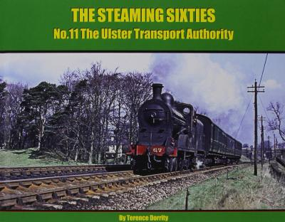 The Steaming Sixties : The Ulster Transport Authority