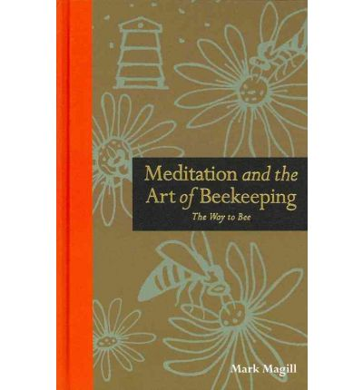 Meditation and the Art of Beekeeping