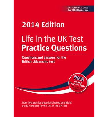 Life in the UK Test: Practice Questions 2014
