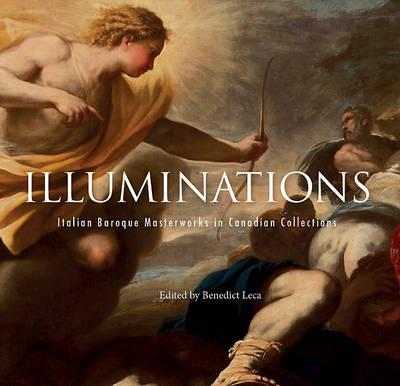 Illuminations : Italian Baroque Masterworks in Canadian Collections