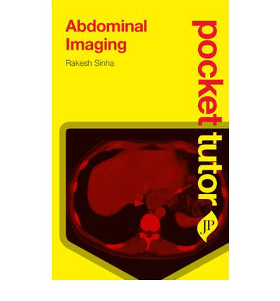 Pocket Tutor Abdominal Imaging