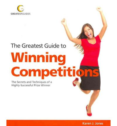 The Greatest Guide to Winning Competitions