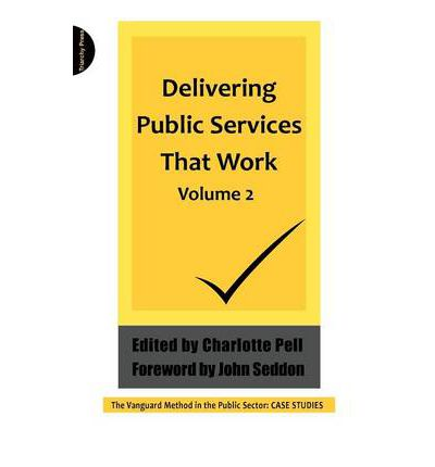 Delivering Public Services That Work: v. 2