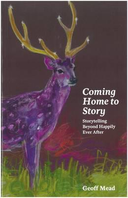 Coming Home to Story