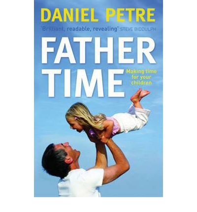 Father Time: Making Time for Your Children