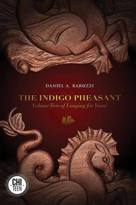 The Indigo Pheasant: Longing for Yount: Volume 2
