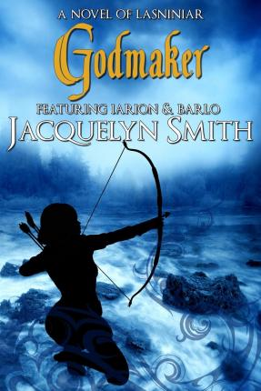 Godmaker (the World of Lasniniar Book 4)