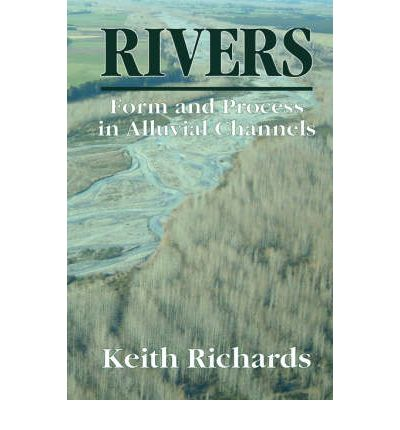 Rivers : Form and Process in Alluvial Channels