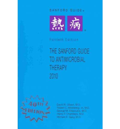 The Sanford Guide to Antimicrobial Therapy. The classic Sanford Guide is now available in three sizes, with full-color spectra of activity for improved ease of use.