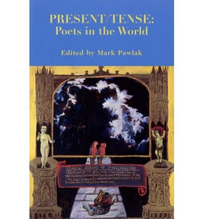 Present/Tense: Poets in the World