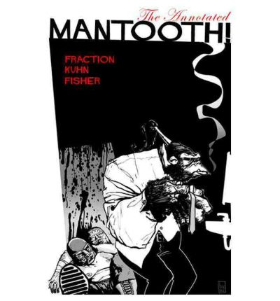 The Annotated Mantooth!