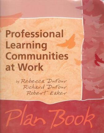 Professional Learning Communities at Work Plan Book