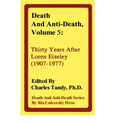 Death and Anti-Death, Volume 5