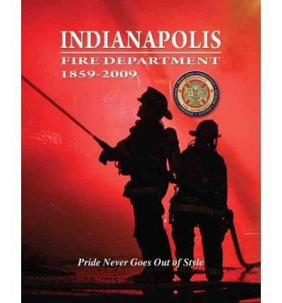 Indianapolis Fire Department : Pride Never Goes Out of Style