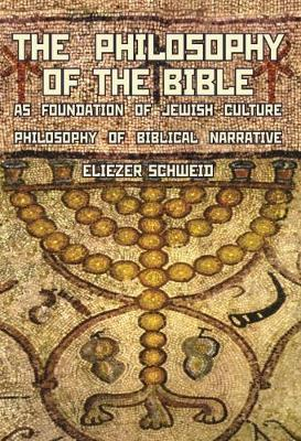 Philosophy of the Bible as Foundation of Jewish Culture