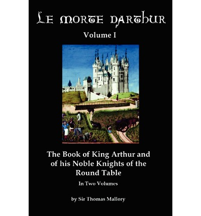 an analysis of sir launcelot in le morte darthur a book by thomas malory Home ccsu theses & dissertations the madness of sir lancelot: the problem of identity in malory's le morte d'arthur the problem of identity in malory's le morte d'arthur view description download: small.