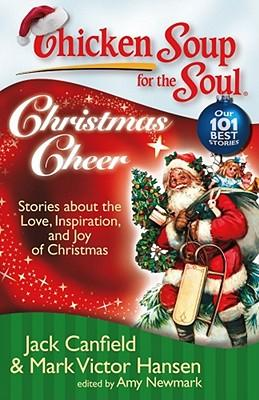 Chicken Soup for the Soul: Christmas Cheer : Jack Canfield ...