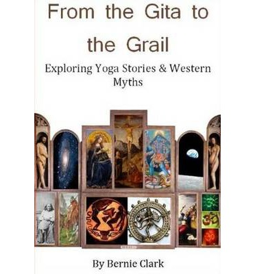 From the Gita to the Grail: Exploring Yoga Stories & Western Myths