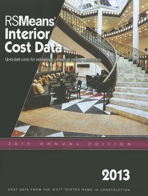 2013 Rsmeans Interior Cost Data : Means Interior Cost Data