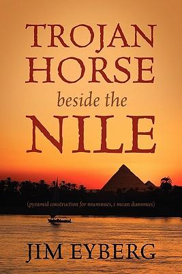Trojan Horse Beside the Nile