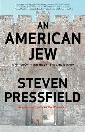 An American Jew : A Writer Confronts His Own Exile and Identity