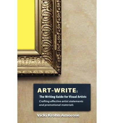 Art-Write : The Writing Guide for Visual Artists