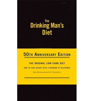 The Drinking Man's Diet : 50th Anniversary Edition