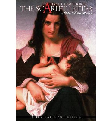 """a study on the scarlet letter by nathaniel hawthorne The scarlet letter nathaniel hawthorne, 1850 famous for: that scarlet letter """"a"""" , the tormented reverend dimmesdale , and fiendish husband roger chillingworth  old-fashioned language, a colonial village, and cast of characters obsessed with sin, religion, and morality."""