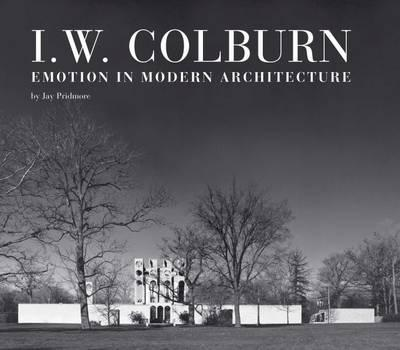 I. W. Colburn : Emotion in Modern Architecture