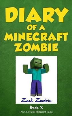 Diary of a Minecraft Zombie Book 8 : Back to Scare School
