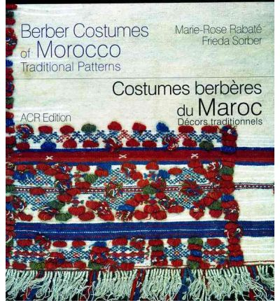Berber Costumes of Morocco