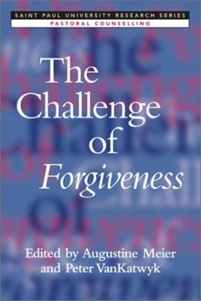 The Challenge of Forgiveness