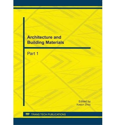Architecture and Building Materials : Selected, Peer Reviewed Papers from the 2011 International Conference on Civil Engineering and Transportation (ICCET 2011), October 14-16, 2011, Jinan, China