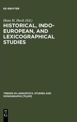 Historical, Indo-European and Lexicographical Studies