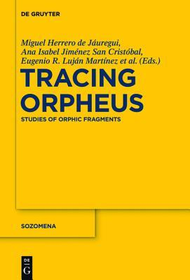 Tracing Orpheus