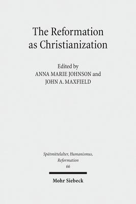 The Reformation as Christianization