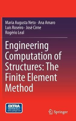 Engineering Computation of Structures: The Finite Element Method 2015